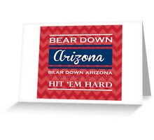 Bear Down Arizona! Greeting Card