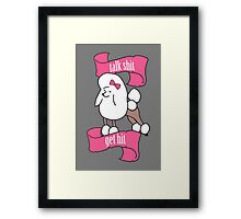Talk shit, get hit - Vaguely Menacing Puppies with bows #1 Framed Print