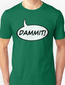 Speech Balloon - Dammit! Unisex T-Shirt
