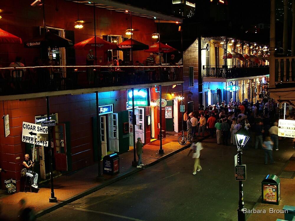 Bourbon Street by Barbara  Brown
