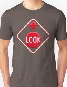 Stop and Look Up T-Shirt