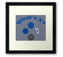 What's X? Framed Print