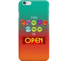 The Grope Zoo Is Open iPhone Case/Skin