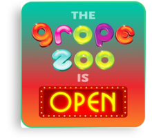 The Grope Zoo Is Open Canvas Print
