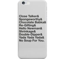 SEINFELD – JERRY SEINFELD CATCHPHRASES GEORGE COSTANZA iPhone Case/Skin