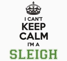I cant keep calm Im a SLEIGH by paulrinaldi