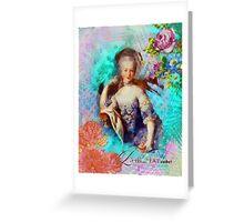 Let Them Eat Cake - Marie Antoinette  Greeting Card