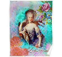 Let Them Eat Cake - Marie Antoinette  Poster