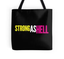 "Females Are ""Strong As Hell"" (black bg) Tote Bag"