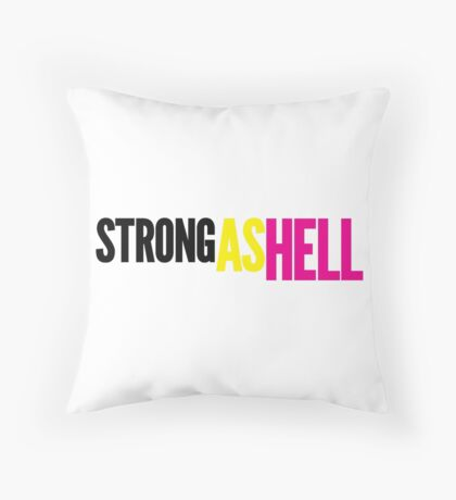 """Females Are """"Strong As Hell"""" (white bg) Throw Pillow"""