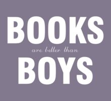 Books are better than boys Kids Clothes