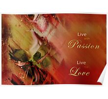 Live with Passion Live for Love Poster
