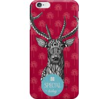 Be special today iPhone Case/Skin