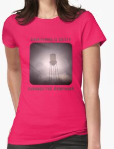 Everything is Gritty Through the Viewfinder (TtV) Womens Fitted T-Shirt