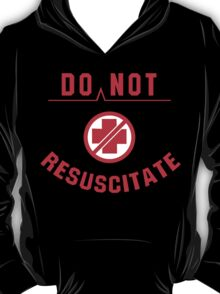 Do Not Resuscitate Funny Geek Nerd T-Shirt