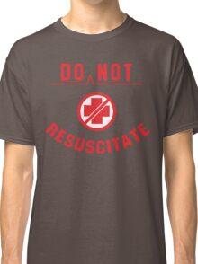 Do Not Resuscitate Funny Geek Nerd Classic T-Shirt