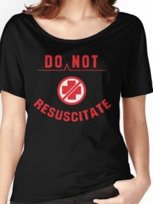 Do Not Resuscitate Funny Geek Nerd Women's Relaxed Fit T-Shirt