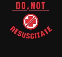 Do Not Resuscitate Funny Geek Nerd T-Shirt