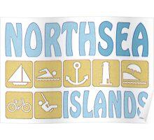 NORTH SEA ISLAND Poster