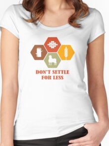 Don't Settle For Less Funny Geek Nerd Women's Fitted Scoop T-Shirt