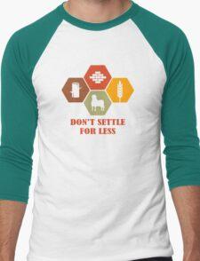 Don't Settle For Less Funny Geek Nerd Men's Baseball ¾ T-Shirt
