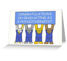 Congratuations on graduating as a Physiotherapist. Greeting Card