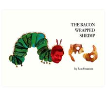 The Bacon Wrapped Shrimp Art Print