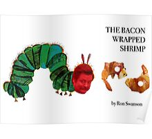 The Bacon Wrapped Shrimp Poster