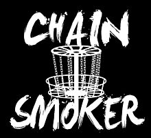 CHAIN SMOKER by fancytees