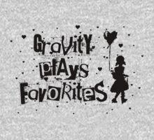 gravity plays favorites by asyrum