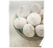 Still life of garlic in a bowl Poster