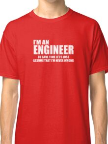 Engineer Funny Geek Nerd Classic T-Shirt