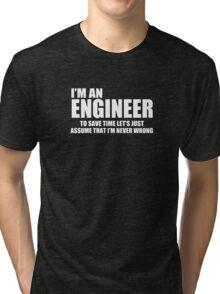 Engineer Funny Geek Nerd Tri-blend T-Shirt