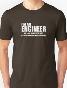Engineer Funny Geek Nerd Unisex T-Shirt