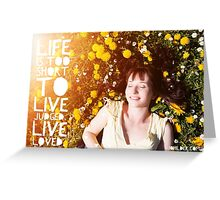 Live Loved. Greeting Card