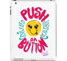 Push Da Button Smiley  iPad Case/Skin