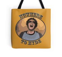 70s Show - Nowhere To Hyde Tote Bag