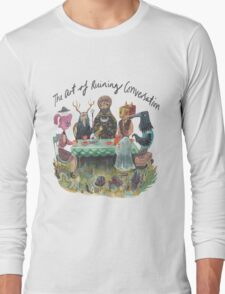 The art of ruining conversation at parties Long Sleeve T-Shirt