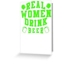 Real Women Drinking Beer Greeting Card