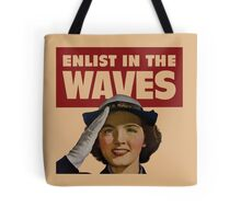 Enlist in the Waves Tote Bag