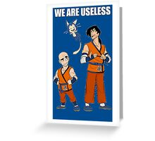 Krillin & Yamcha are useless Greeting Card