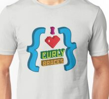 I Heart Curly Braces Unisex T-Shirt