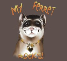 My Ferret Rocks by Lotacats
