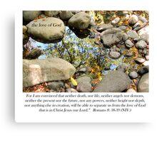 Love of God Romans 8:38-39 Canvas Print