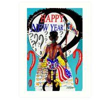 Happy New Year??? Art Print