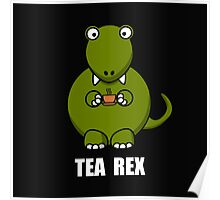Tea Rex Dinosaur 2 Poster