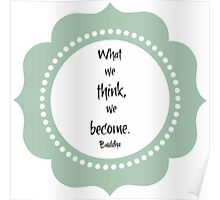 What We Think We Become  Poster
