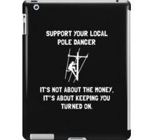Support Lineman 2 iPad Case/Skin