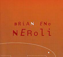 Brian Eno - Neroli by SUPERPOPSTORE