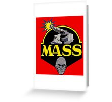 M.A.S.S. The Ultimate Weapon Greeting Card